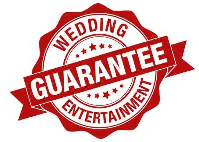 wedding entertainment guarantee